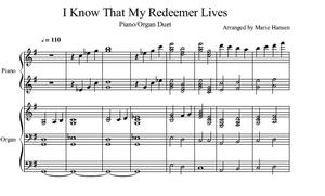 I Know That My Redeemer Lives (Organ Piano Duet)