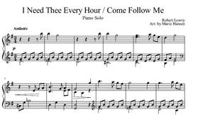 I Need Thee Every Hour / Come Follow Me (Piano Solo)