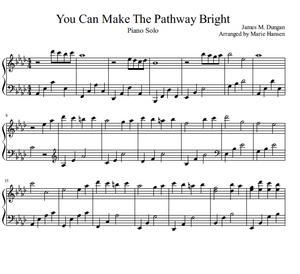 You Can Make the Pathway Bright (Piano Solo)