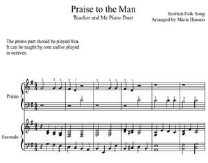Praise to the Man (Teacher and Me Duet)