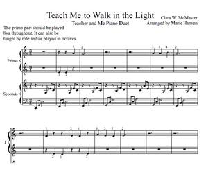Teach Me to Walk in the Light (Teacher and Me Piano Duet)