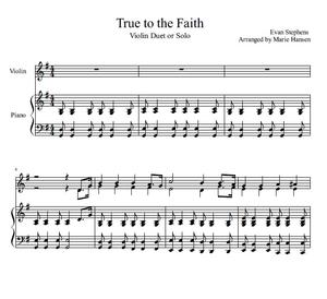 True to the Faith (Violin Duet or Solo)