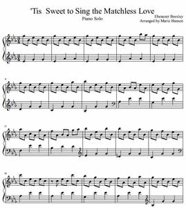 Tis Sweet to Sing the Matchless Love (Piano Solo)
